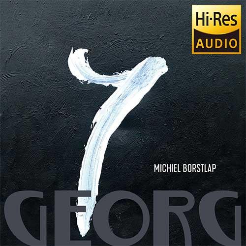 Hi-Res Audio - Michiel Borstlap - Georg